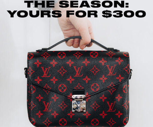 Get the Most Wanted Louis Vuitton Bag of the Season for Only $300