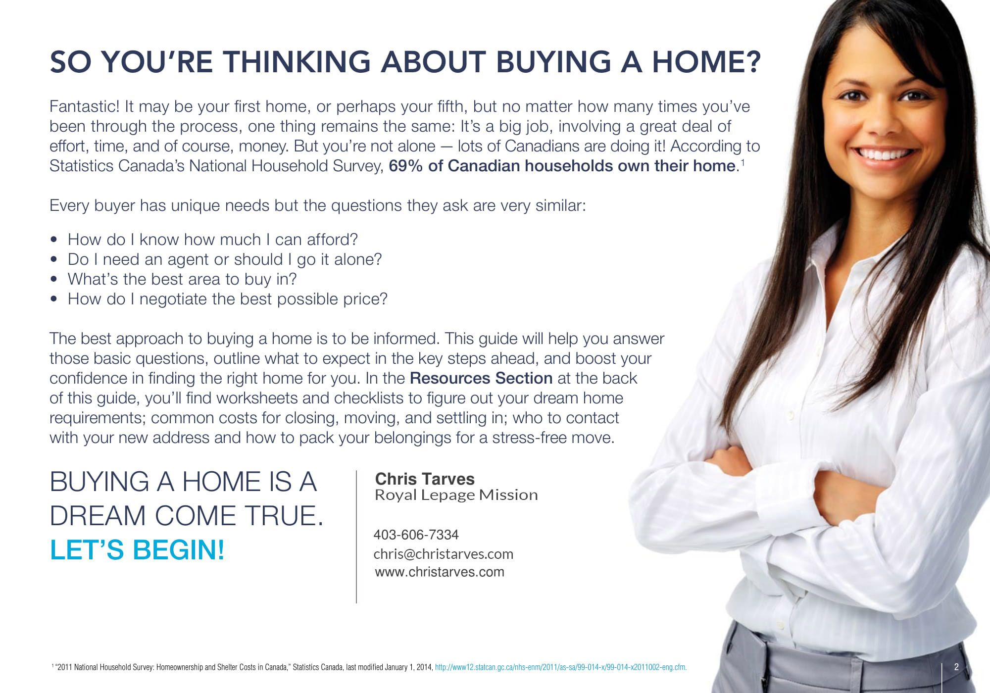 Christ Tarves Thinking About Buying A Home