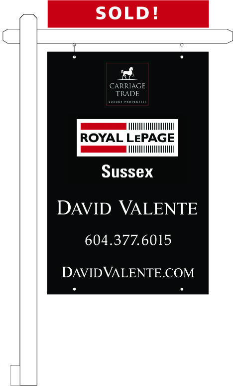 CARRIAGE TRADE Sign with Post - Sold - Royal LePage Sussex Vancouver North Shore David Valente North Vancouver West Vancouver Realtor