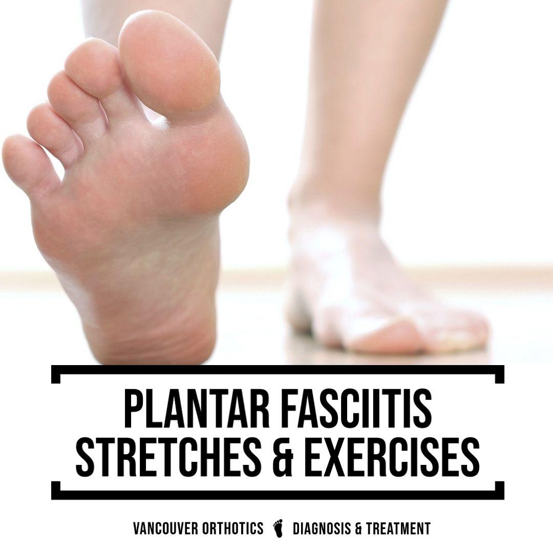 Plantar Fasciitis Pain, Vancouver Orthotics, 604-737-3668