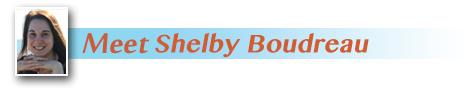 Meet Shelby Boudreau