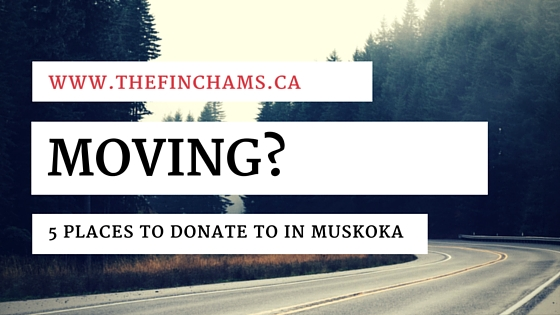 Moving? 5 Places to Donate Furniture, Clothing, and Appliances in Cottage Country - www.thefinchams.ca