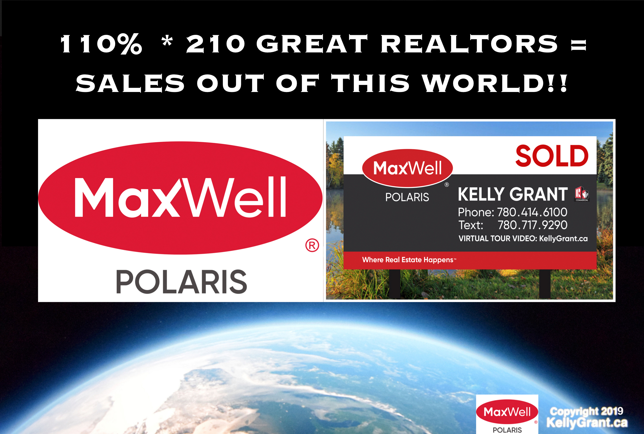 110% * 210 Great REALTORS = Sales Out of this World!