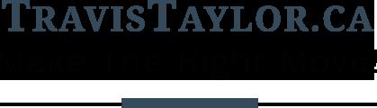 TravisTaylor.ca Make the right move