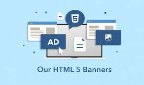 Our HTML 5 Banners