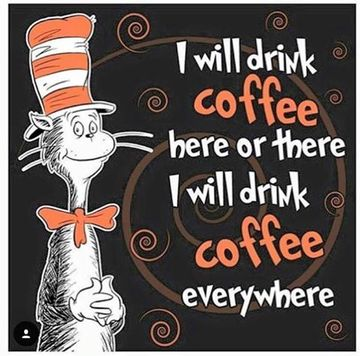 Wall_dr_seuse_drink_coffee_here_or_there_or_anywhere