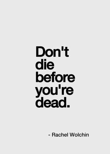 Wall_dont_die_before_you_re_dead