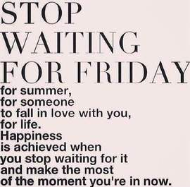 Preview_stop_waiting_for_friday