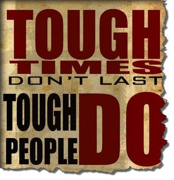 Wall_tough_times_never_last__tough_people_do