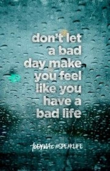 Wall_a_bad_day_doesn_t_make_a_bad_life