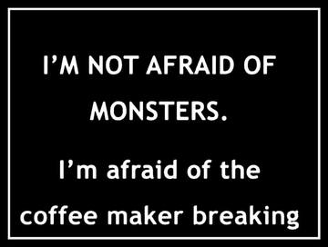 Wall_not_afraid_of_monsters_coffee