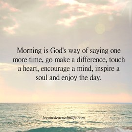 Preview_morning_is_god_s_way_of_saying_make_a_difference