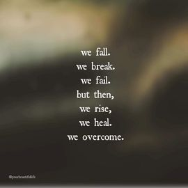 Preview_we_fall_we_break_we_heal_we_overcome