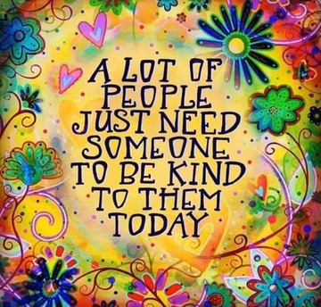 Wall_a_lot_of_people_need_someone_to_be_kind_today