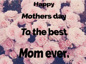 happy Mother's Day for tomorrow
