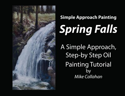 Spring Falls - A Simple Approach Step-by-Step Oil Painting Tutorial