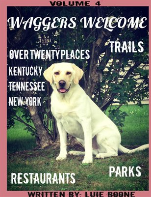 Waggers Welcome  Volume 4: Hounds Honored