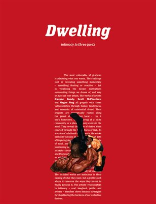 Dwelling: intimacy in three parts