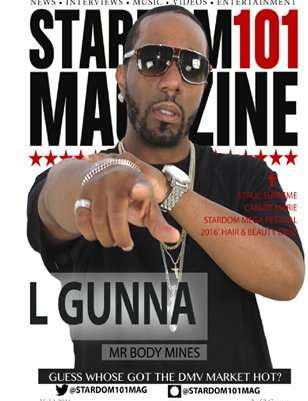 Stardom101 Magazine L Gunna Cover: Volume 1 March 2016 Series