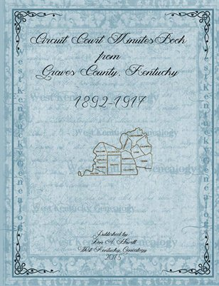 1892-1917 Circuit Court Minutes Book from Graves County, Kentucky