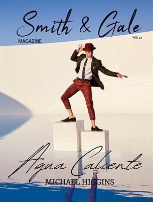 Smith and Gale Magazine Volume 32 Featuring Michael Higgins