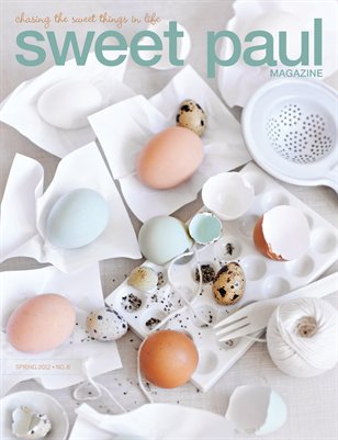 Sweet Paul Magazine Spring 12