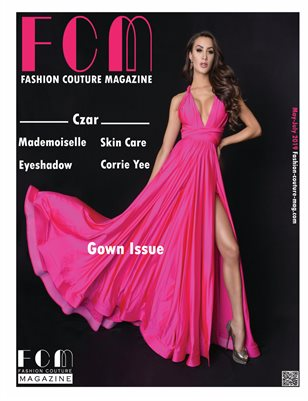 "Fashion Couture Magazine "" Gown Issue"" Vol.5 No.2"