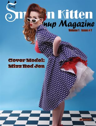 Smitten Kitten Pinup Magazine Cover 1 Mizz Red Jen July 2020 Issue