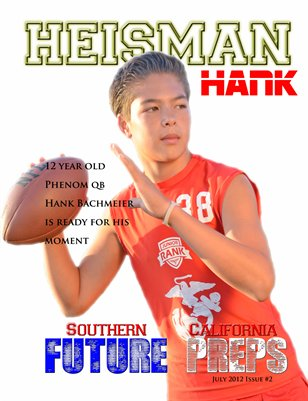 So Cal Future Preps (Heisman Hank)
