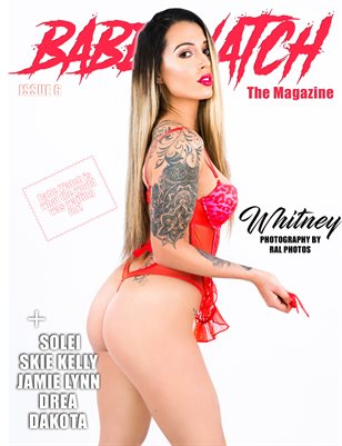 BABE WATCH ISSUE 6 FT. WHITNEY