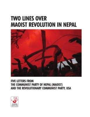 Two Lines on Maoist Revolution in Nepal