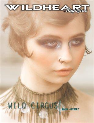 Wild Circus #15 vol 2 | Wild Heart Magazine