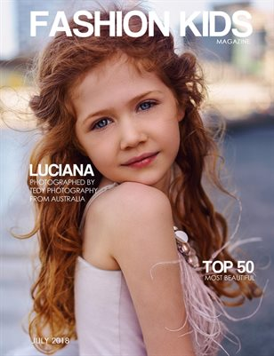 Fashion Kids Magazine | JULY 2018 TOP 50 MOST BEAUTIFUL