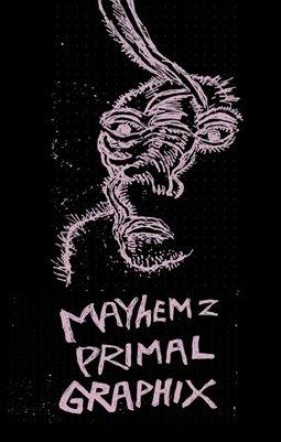 Mayhemz Primal Graphix