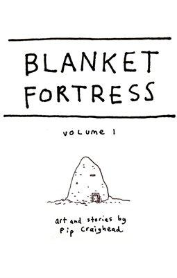 Blanket Fortress Zine 1