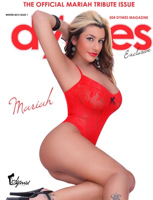 504Dymes Exclusive Mariah Tribute Issue