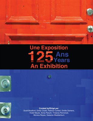 125 Years: An Exhibition/Une Exposition: 125 Ans