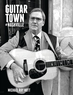 GUITAR TOWN #nashville — Michael Ray Nott