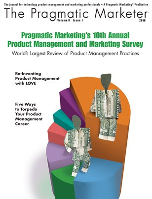 The Pragmatic Marketer: Volume 8 Issue 1