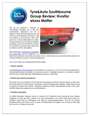 Tyre&Auto Southbourne Group Review: Hvorfor eksos Matter