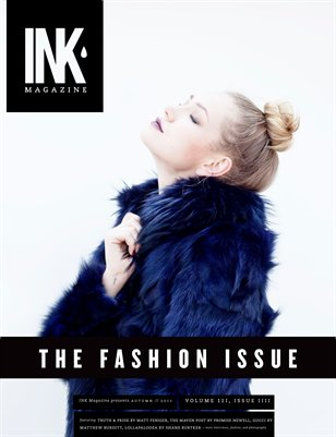 INK AUTUMN 2011 // The Fashion Issue