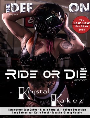 The Definition Magazine: Ride or Die Vol.2 Krystal Kakez Cover