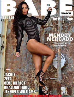 BABE WATCH ISSUE 76 FT. MENDDY