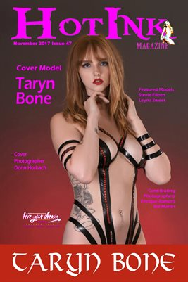 HOT INK MAGAZINE COVER POSTER- Cover Model Taryn Bone - November 2017