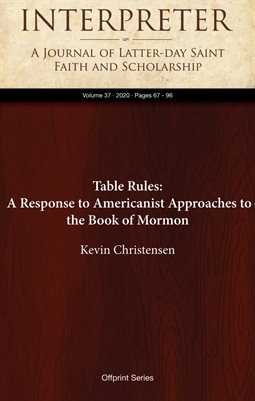 Table Rules: A Response to Americanist Approaches to the Book of Mormon