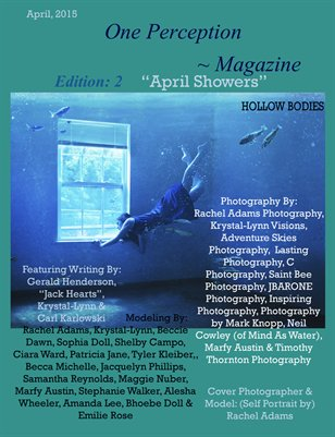 One Perception Magazine - Edition 2 - April Showers