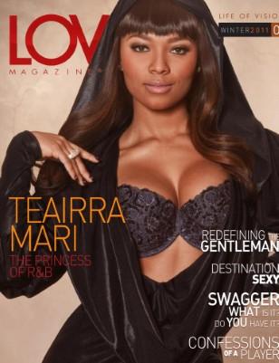 LOV Magazine featuring Teairra Mari