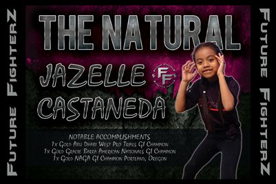 Jazelle THE NATURAL Castaneda Poster