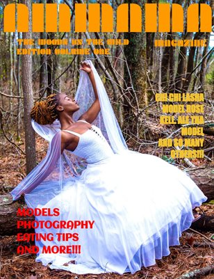 AMMA MA MAGAZINE: THE WOODS VS THE WILD EDITION VOLUME ONE FULL!!!