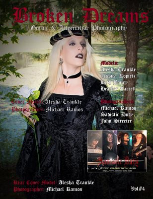Broken Dreams Gothic & Alternative Photography Volume#4
